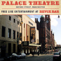 Revue Bar at The Palace Theatre Manchester