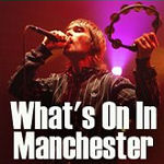 click here for our defintive Manchester what's on guide
