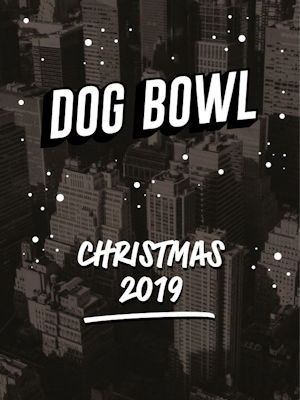 Christmas 2019 Offers Restaurants in Manchester - Dog Bowl